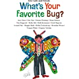 What's Your Favorite Bug? (Eric Carle and Friends' What's Your Favorite Book 3)