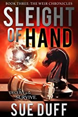Sleight of Hand: Book Three: The Weir Chronicles Kindle Edition