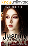 Justine: Into The Blood (Blood and Passion Book 1)