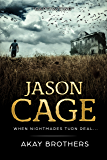 Jason Cage: When Nightmares Turn Real  (Jason Cage Series Preview)