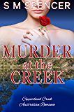 Murder at the Creek (Copperhead Creek - Australian Romance Book 6)