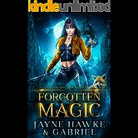 Forgotten Magic (Stolen Magic Book 1)