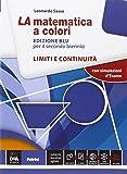 La matematica a colori. Limiti e continuità. Ediz. blu. Per le Scuole superiori. Con e-book. Con espansione online