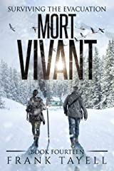 Surviving The Evacuation, Book 14: Mort Vivant Kindle Edition