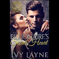The Billionaire's Secret Heart (Scandals of the Bad Boy Billionaires Book 1) (English Edition)