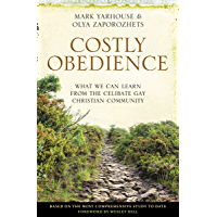 Costly Obedience: What We Can Learn from the Celibate Gay Christian Community book cover