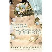 Savor the Moment (The Bride Quartet, Book 3)