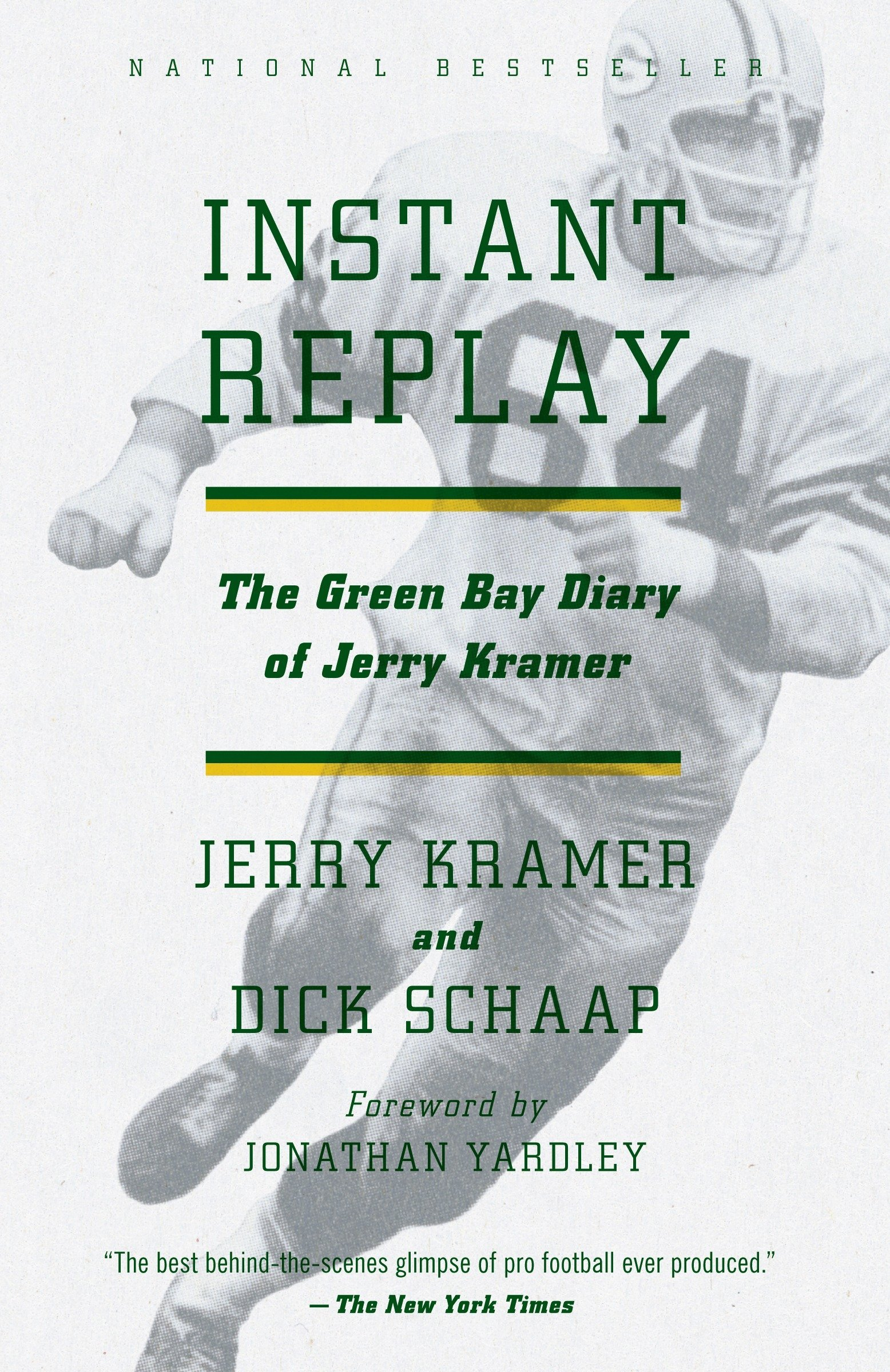 Instant Replay: The Green Bay Diary of Jerry Kramer: Amazon.co.uk: Kramer  Gerald: 9780307743381: Books