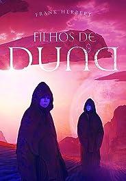 Filhos de Duna (Crônicas de Duna Livro 3)