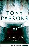 Wer Furcht sät: Detective Max Wolfes dritter Fall. Kriminalroman (DS-Wolfe-Reihe 3)