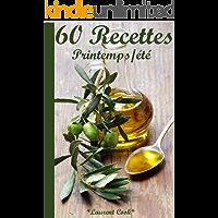 60 Recettes Printemps/été (French Edition)
