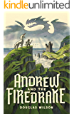 Andrew and the Firedrake