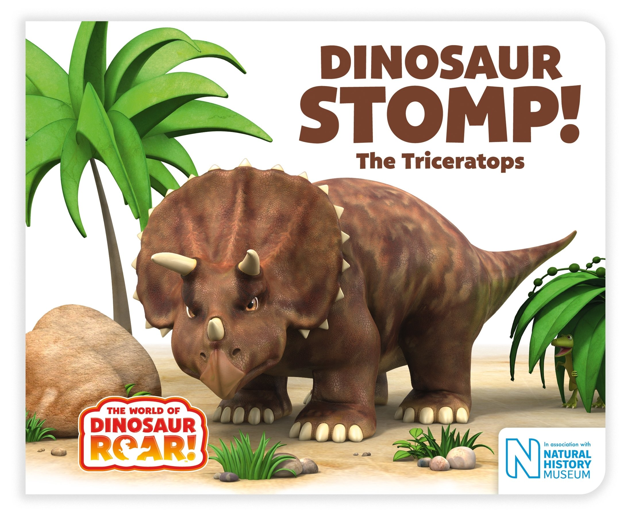 Dinosaur Stomp! The Triceratops The World of Dinosaur Roar