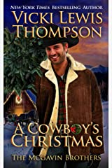 A Cowboy's Christmas (The McGavin Brothers Book 6) Kindle Edition