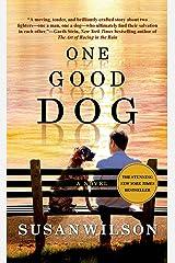 One Good Dog: A Novel Kindle Edition