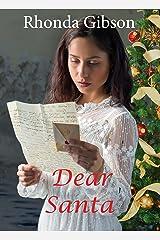 Dear Santa (A Christmas Love Letter Novella) Kindle Edition