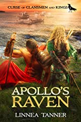 Apollo's Raven (Curse of Clansmen and Kings Book 1) Kindle Edition