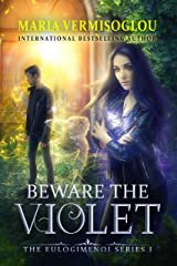 Beware the Violet (The Eulogimenoi Series Book 1) Kindle Edition
