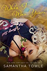 When I Was Yours Kindle Edition