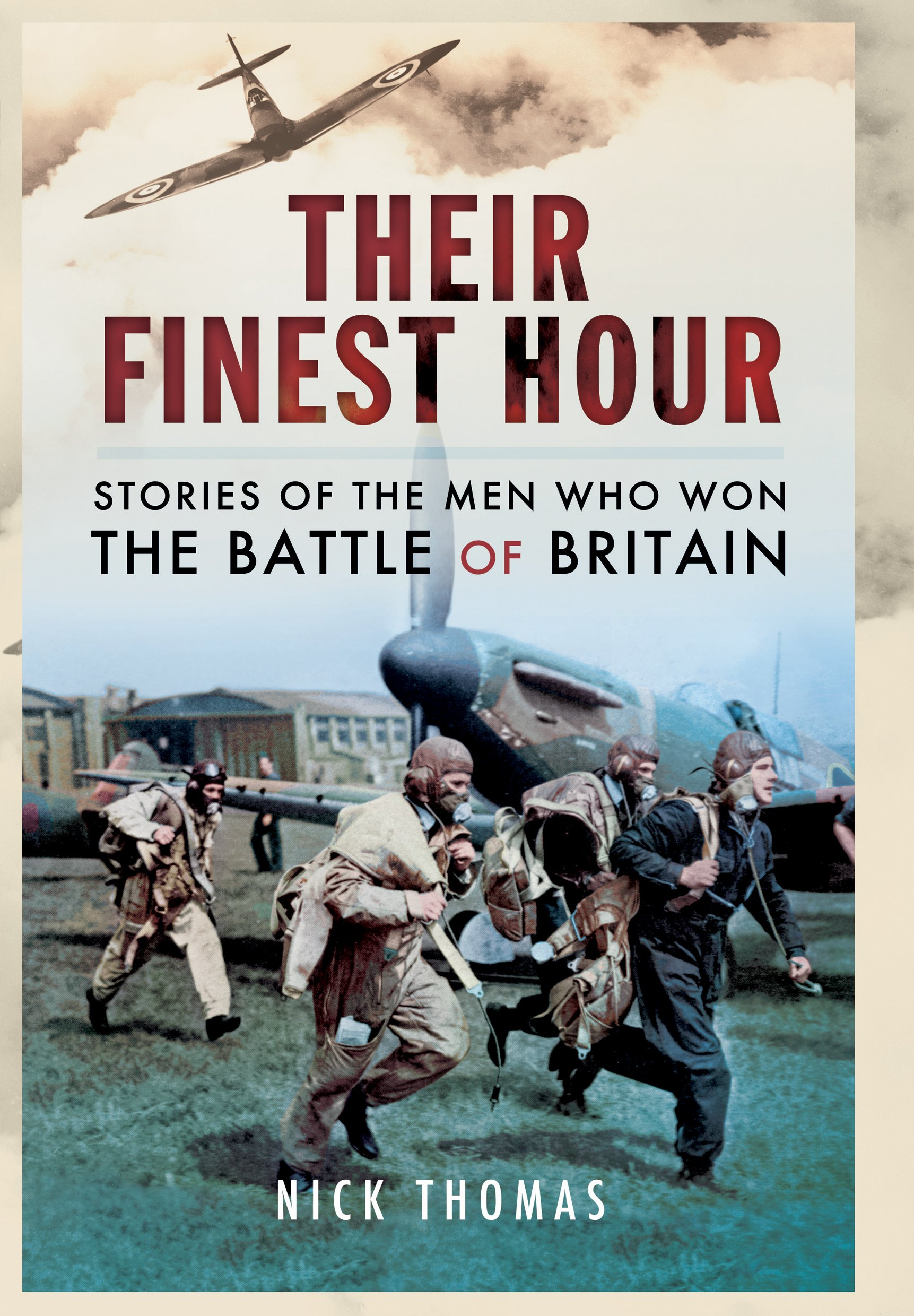 Download Their Finest Hour: Stories of the Men who Won the Battle of Britain ebook