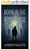 Born In The Apocalypse