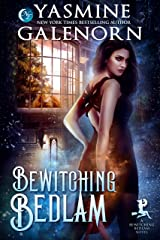 Bewitching Bedlam Kindle Edition