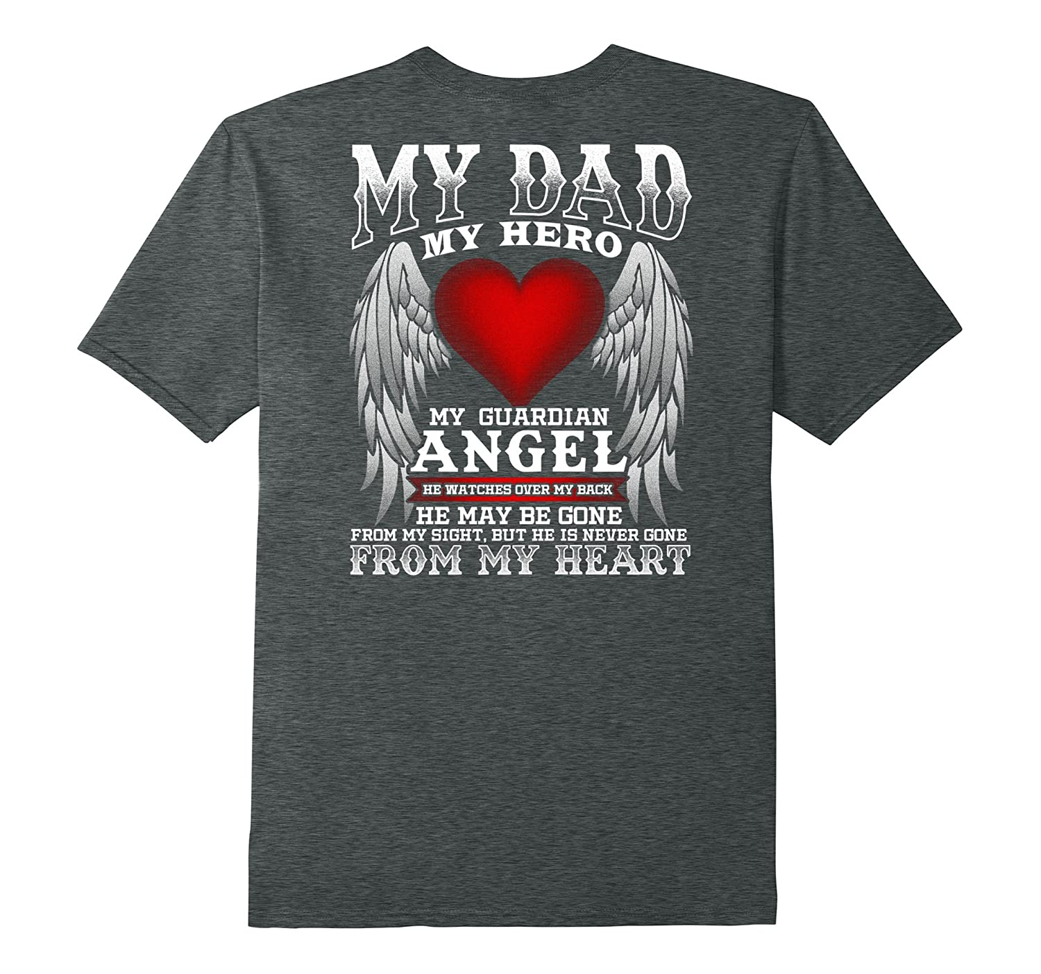 My Dad, My Hero, My Guardian Angel Father's Day T-Shirt-Veotee