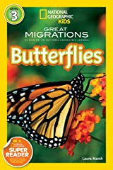 National Geographic Readers: Great Migrations Butterflies Kindle Edition