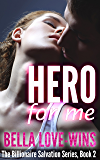 HERO For Me (The Billionaire Salvation Series Book 2)