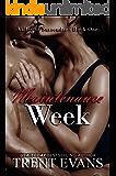 Maintenance Week (Valley of Surrender Book 1)