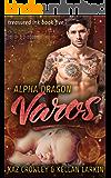 Alpha Dragon: Varos: M/M Mpreg Romance (Treasured Ink Book 5)