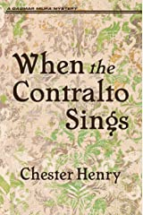 When the Contralto Sings (The Truman and Celeste Books Book 3) Kindle Edition