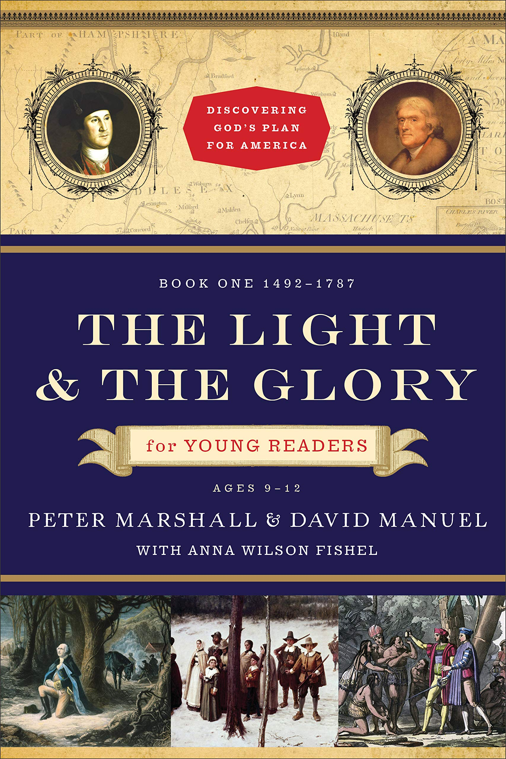 Light And The Glory For Young Readers 1492 1787