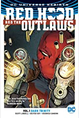Red Hood and the Outlaws (2016-) Vol. 1: Dark Trinity Kindle Edition