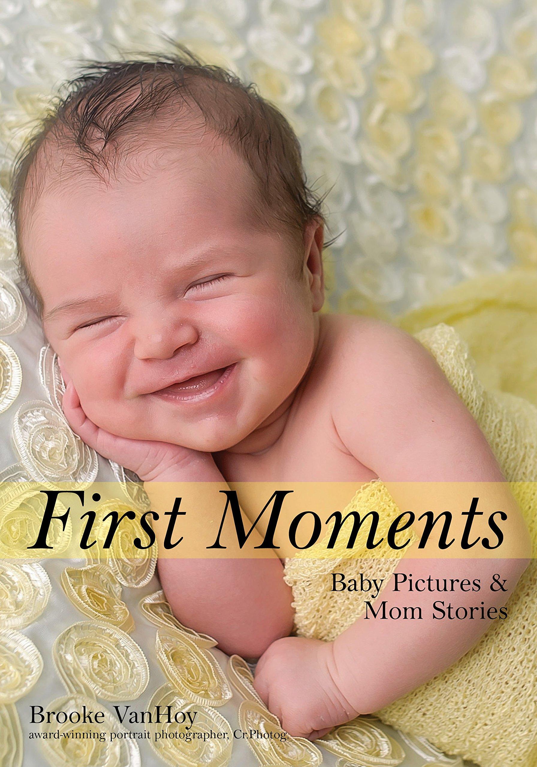 First Moments: Newborn Portraits & Mom Stories