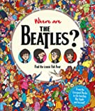 Where are The Beatles?: Find the iconic Fab Four (Find Me)