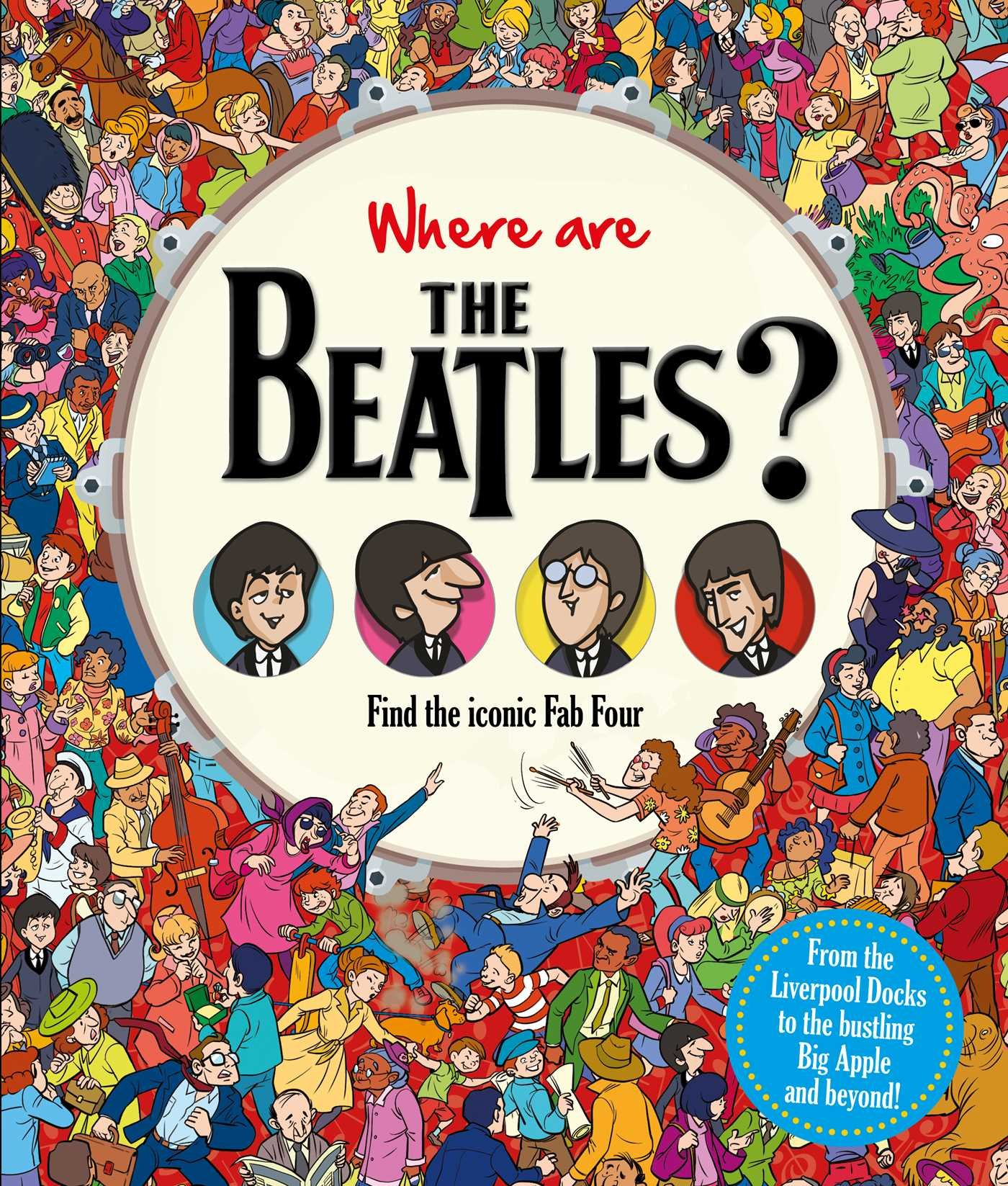Where Are the Beatles?: Find the Iconic Fab Four Find Me: Amazon.es: Igloobooks: Libros en idiomas extranjeros