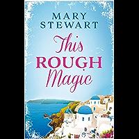 This Rough Magic (Mary Stewart Modern Classics) (English Edition)