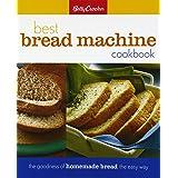 Betty Crocker Best Bread Machine Cookbook: The Goodness of Homemade Bread the Easy Way (Betty Crocker Cooking)