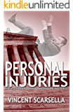 Personal Injuries (Lawyers Gone Bad Series Book 2)