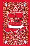 A Christmas Carol (clothbound Edition): Puffin Clothbound Classics
