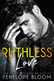 Ruthless Love (English Edition)