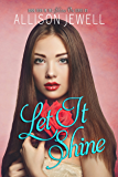Let It Shine (Shine On Series Book 4)