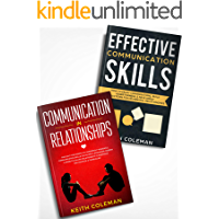 People Skills: 2 Books in 1 – Find Out How Simple Yet Powerful Communication Skills Can Shape Stronger & Deeper Relationships. Enjoy Conversations, Build Assertiveness, & Have Great Interactions