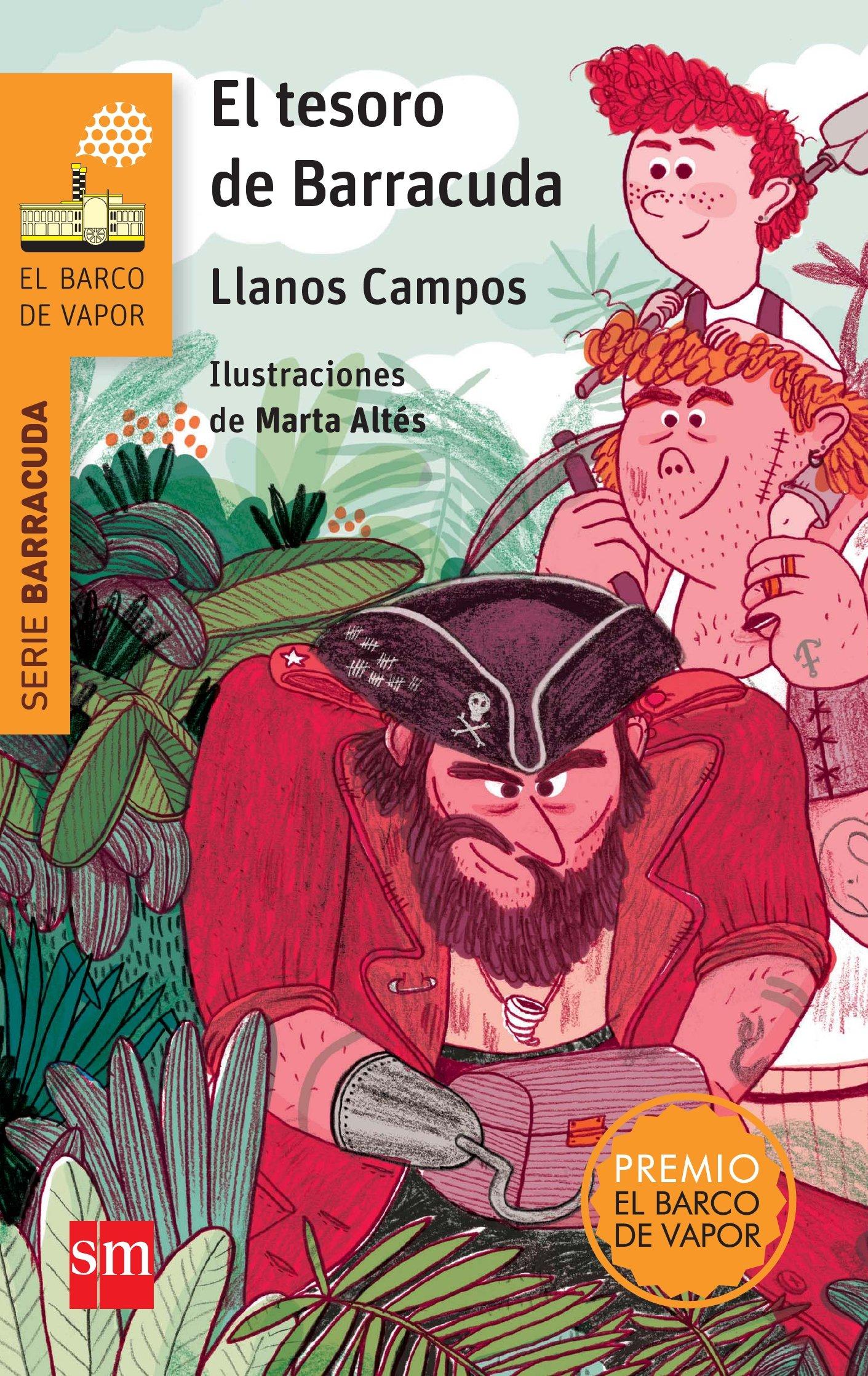 El tesoro de Barracuda (El Barco de Vapor Naranja): Amazon.es: Llanos  Campos Martínez, Marta Altés García: Libros