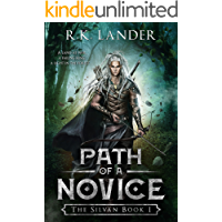 Path of a Novice: The Silvan Book I