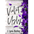 Violet Ugly: A Contemporary Romance Novel (The Granite Harbor Series Book 2)