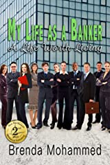 My Life as a Banker: A Life worth Living Kindle Edition