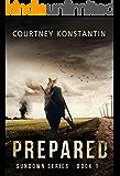 Prepared (Sundown Series Book 1)