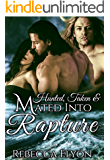 Hunted, Taken & Mated Into Rapture
